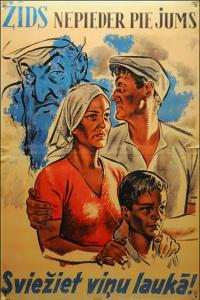 «Еврей — не наш человек. Гоните его прочь!» Плакат националистического объединения «Перконкрустс». 30-е гг. (Не случайно некоторые современные источники приписывают его нацистской пропаганде 40-х годов).
