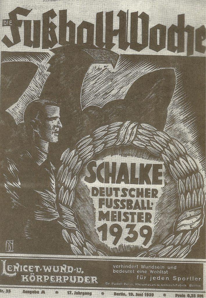 """Обложка журнала """"Футбольная неделя"""". """"Шальке"""" - чемпион Германии 1939 года"""